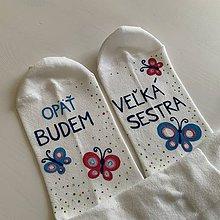 """Obuv - Maľované ponožky s nápisom """"OPÄŤ BUDEM VEĽKÁ SESTRA"""" - 12177490_"""