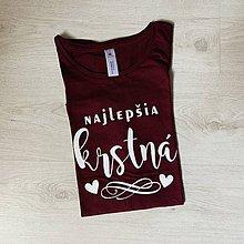 Tričká - Najlepšia krstná - tričko pre krstnú - 12182976_
