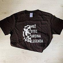 Tričká - Muž, otec, hrdina, legenda - tričko pre ocka - 12182981_