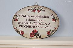 Nikdy neodchádzaj z domu bez ... tabuľka (S ružami)