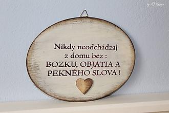 Tabuľky - Nikdy neodchádzaj z domu bez ... tabuľka (So srdiečkom) - 12190871_