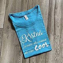 Tričká - Krstná je niečo ako mama - tričko pre krstnú - 12210276_