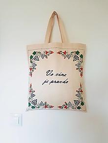 Nákupné tašky - •ručne maľovaná ľudová plátená taška - vo víne je pravda• - 12428856_