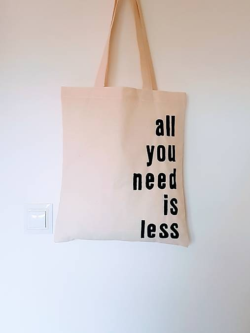 •ručne maľovaná plátená taška - All u need is less•