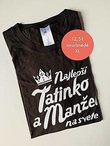 Oblečenie - Najlepší tatinko a manžel na svete - pánske tričko pre otca - 12468270_