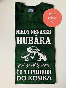 Tričká - Nena*er hubára - pánske tričko - 12468330_