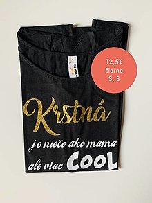 Tričká - Krstná je niečo ako mama - tričko pre krstnú - 12468386_