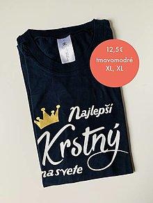 Oblečenie - Najlepší krstný na svete - pánske tričko pre krstného - 12468411_