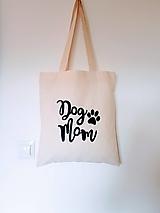 Nákupné tašky - •ručne maľovaná plátená taška - Dog mum• - 12495131_