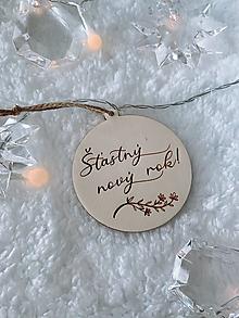 Dekorácie - Vianočná ozdoba Šťastný nový rok - 12534445_