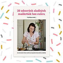 Knihy - Ebook: 20 zdravých receptov na sladké pečenie bez cukru - 12682105_