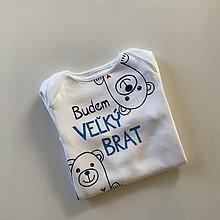 """Detské oblečenie - Maľovné body s macíkmi a nápisom """"BUDEM VEĽKÝ BRAT"""" - 12691497_"""
