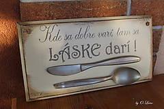 Tabuľky - Kde sa dobre varí .... vintage tabuľka  (č.1) - 12730752_