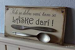 Tabuľky - Kde sa dobre varí .... vintage tabuľka  (č.1) - 12730753_