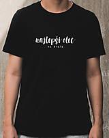 - pánske tričko NAJLEPŠÍ OTEC NA SVETE - 12742906_