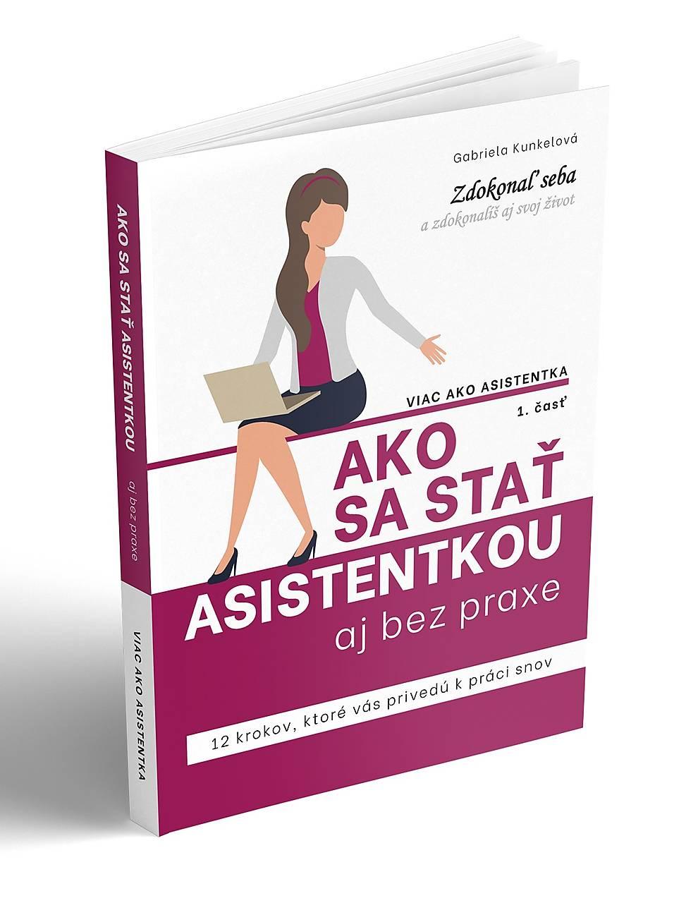 Ako sa stať asistentkou aj bez praxe