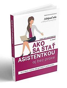 Knihy - Ako sa stať asistentkou aj bez praxe - 12802368_