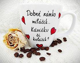 Nádoby - Hrnček ,,Dobré ráno miláčik,, - 12819471_