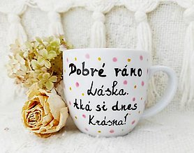 Nádoby - Hrnček ,,Dobré ráno láska,, - 12841929_
