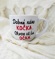 Nádoby - Hrnček ,,Dobré ráno kočka,, - 12856644_