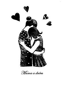 Grafika - Mama a dcéra /1+1 podľa Vášho výberu/ - 12894751_