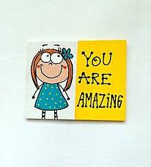 Magnetky - Magnetka You are amazing - 13304247_