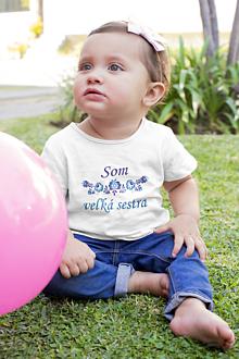 Detské oblečenie - Som veľká sestra - tričko - 13357288_