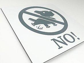 Pre zvieratká - Tabuľka: Necikať - 13364007_