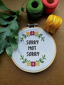 """Dekorácie - """"Sorry not sorry"""" - 13425179_"""