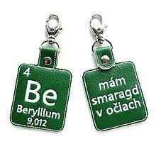 Kľúčenky - Kľúčenka prvok Be-mám smaragd v očiach (sk) - 13429865_