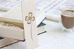 """Papiernictvo - Drevená záložka do knihy """"Štvorlístok pre šťastie"""" - 13470151_"""