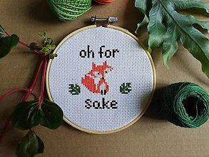 """Dekorácie - """"For fox sake"""" - 13486466_"""