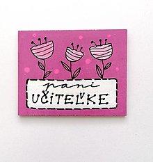 Magnetky - Magnetka pre pani učiteľku - 13499786_