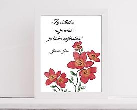 """Obrazy - Art Print: """"Zo všetkého, čo je večné, je láska najkratšia.""""  -A4 - 13555172_"""