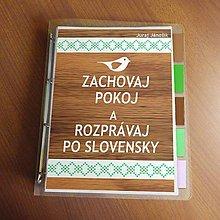 Papiernictvo - Zachovaj pokoj a rozprávaj po slovensky - karisblok - 13601623_