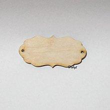 Polotovary - Drevený výrez - menovka - 13659565_